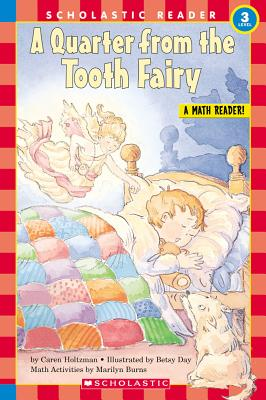 A Quarter from the Tooth Fairy By Holtzman, Caren/ Day, Betsy (ILT)
