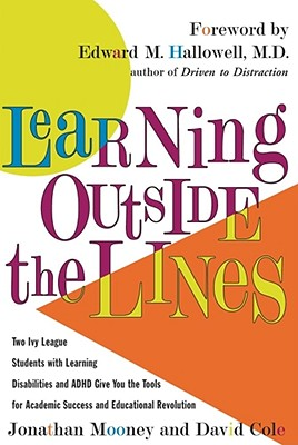 Learning Outside the Lines By Mooney, Jonathan/ Cole, David